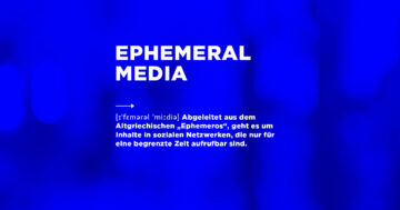 Definition Ephemeral Media