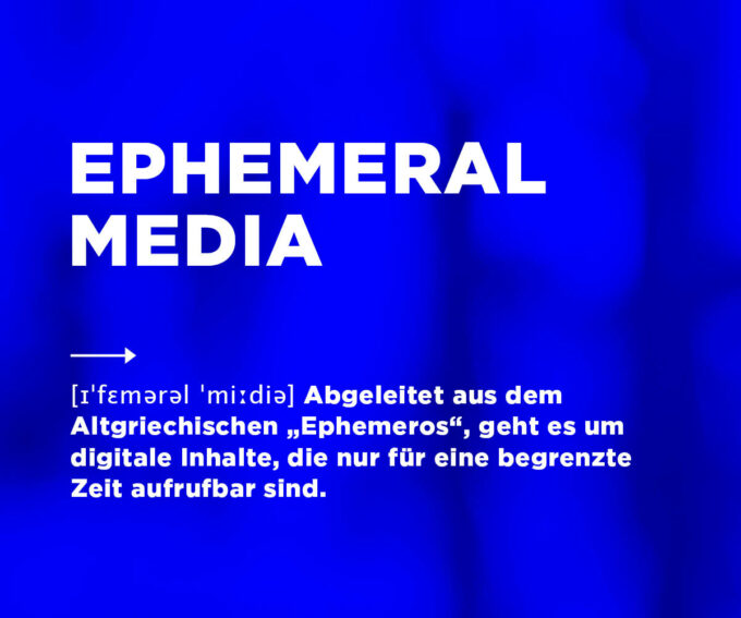 Definition Ephemeral Media