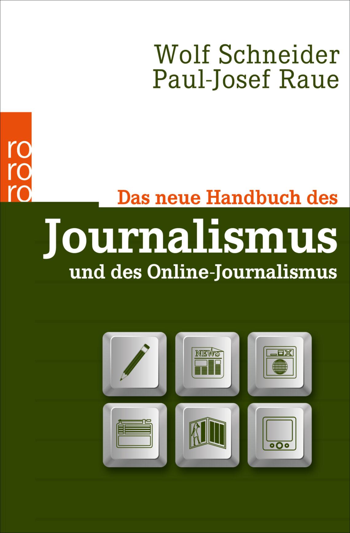 Das neue Handbuch des Journalismus und des Online Journalismus
